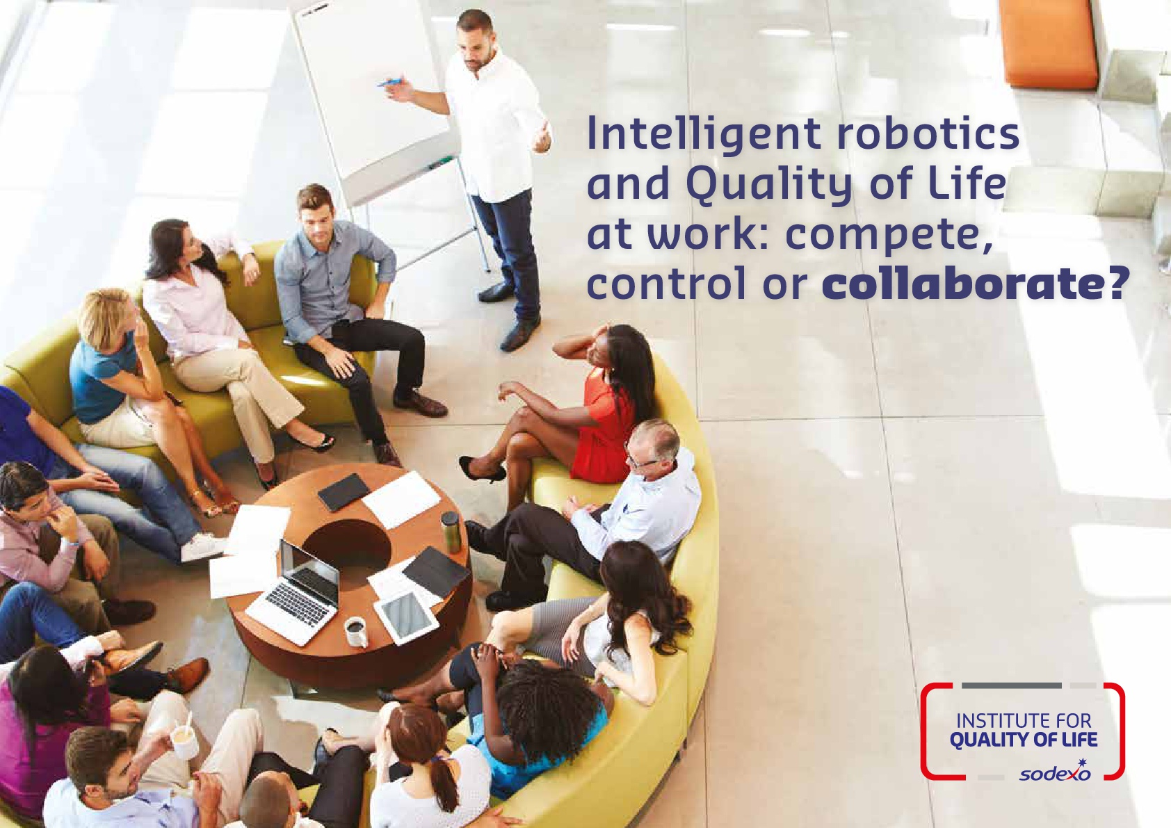 Intelligent robotics and Quality of Life at work: compete, control or collaborate?